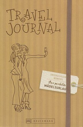 Der perfekte Mädelsurlaub Travel Journal
