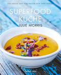 Die Superfood Küche