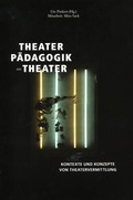 Theaterpädagogik am Theater