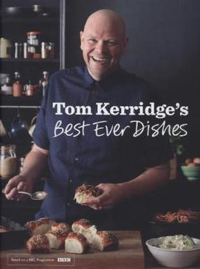 Tom Kerridges's Best Ever Dishes - Vol.1