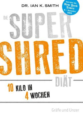 Die SUPER SHRED Diät