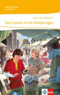 Two friends in the Middle Ages, m. Audio-CD