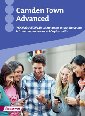 Camden Town Advanced, Themenhefte: Young People - Going global in the digital age