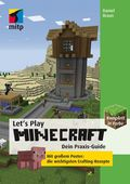 Let's Play Minecraft - Dein Praxis-Guide