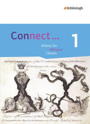 Connect ... History for Bilingual Classes, Ausgabe Nordrhein-Westfalen: Einführungsphase; Bd.1