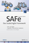 SAFe - Das Scaled Agile Framework