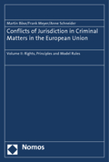 Conflicts of Jurisdiction in Criminal Matters in the European Union - Vol.II