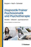 Diagnostik-Trainer Psychosomatik und Psychotherapie, Lehrbuch + E-Learning
