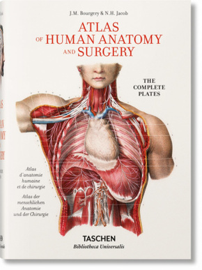 Atlas der menschlichen Anatomie und der Chirurgie / The Complete Atlas of Human Anatomy and Surgery - Atlas d' anatomie humaine et de chirurgie