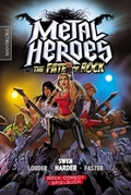 Metal Heroes and the Fate of Rock, m. Audio-CD