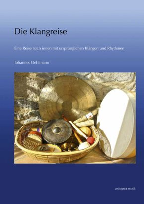 Die Klangreise, m. Audio-CD