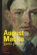 August Macke: ganz privat