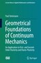 Geometrical Foundations of Continuum Mechanics