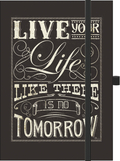 "Premium Notes Big ""Live your life like there is no tomorrow"""