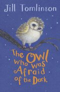 The Owl Who Was Afraid of the Dark, w. Audio-CD