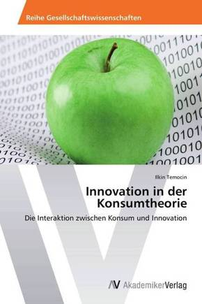 Innovation in der Konsumtheorie