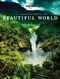 Lonely Planet's Beautiful World Paperback edition