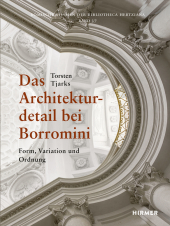 Das Architekturdetail bei Borromini
