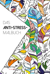 Das Anti-Stress-Malbuch
