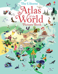 The Usborne Atlas of the World Picture Book
