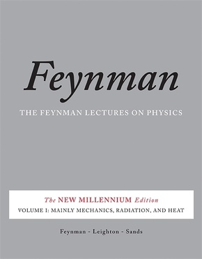 The Feynman Lectures on Physics, The New Millenium Edition: Mainly Mechanics, Radiation, and Heat; Vol.1