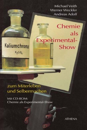 Chemie als Experimental-Show, m. CD-ROM