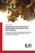 Modelling and Simulation of Combustion Chambers with Film Cooling