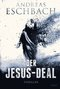 Der Jesus-Deal