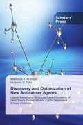 Discovery and Optimization of New Anticancer Agents