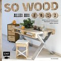 So wood - Alles aus Holz