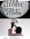 Peter Liechti - Dedications, m. DVD
