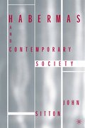 Habermas and Contemporary Society
