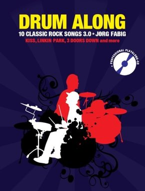 Drum Along - 10 Classic Rock Songs 3.0, m. 1 Audio-CD