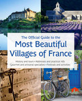 The Official Guide to the Most Beautiful Villages of France