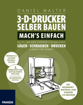 3d drucker selber bauen mach 39 s einfach. Black Bedroom Furniture Sets. Home Design Ideas