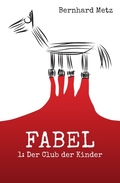 Fabel: Der Club der Kinder