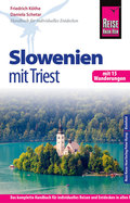 Reise Know-How Slowenien mit Triest - mit 15 Wanderungen