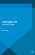 Existentialism and Romantic Love