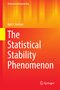 The Statistical Stability Phenomenon