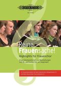 Reine Frauensache - 60 Highlights für Frauenchor, Chorpartitur