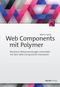 Web Components mit Polymer