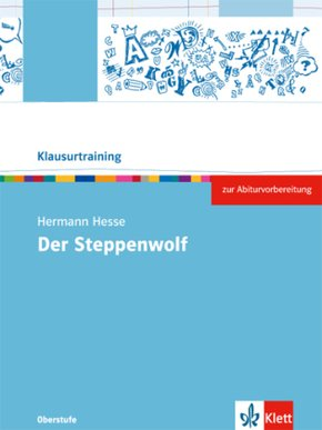 "Klausurtraining: Hermann Hesse ""Der Steppenwolf"""