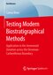 Testing Modern Biostratigraphical Methods