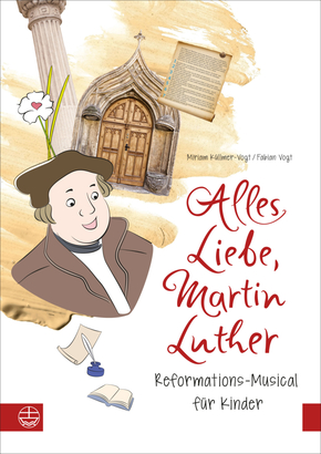 Alles Liebe, Martin Luther, Textbuch + Audio-CD