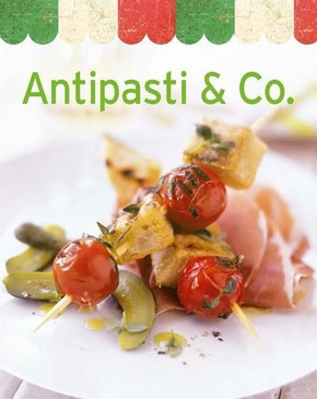 Antipasti & Co.