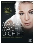 Maria macht dich fit