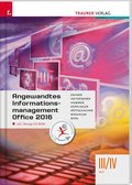 Angewandtes Informationsmanagement III/IV HLT Office 2016, m. Übungs-CD-ROM - Bd.3/4