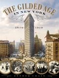 The Gilded Age In New York, 1870 - 1910