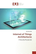 Internet of Things Architectures