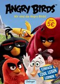 Angry Birds - Wir sind die Angry Birds!